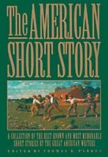 The American Short Story: A Collection of the Best Known and Most Memorable Stor