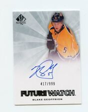 11/12 SP AUTHENTIC FUTURE WATCH ROOKIE RC AUTO #233 BLAKE GEOFFRION /999 *58354