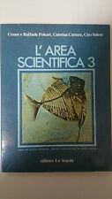 Polcari - Carrara - Salera - L'Area Scientifica 3 - Ed. La Scuola 1982