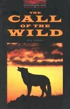 OBWL3: The Call of the Wild: Level 3: 1,000 Word Vocabulary (Oxford-ExLibrary