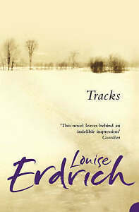 Tracks by Louise Erdrich (Paperback, 2006)