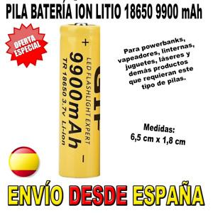 PILA 18650 3,7V BATERIA RECARGABLE 9900mAh 9900 mah ION LITIO LI-ION VAPEAR LUZ