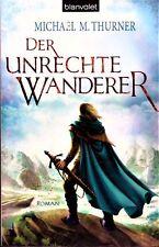 Thurner - DER UNGERECHTE WANDERER Fantasy Abenteuer