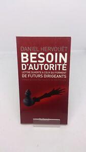 Besoin d'autorité : Lettre à ceux qui forment de futurs dirigeants - Hervouët
