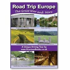 Road Trip Europe: The Great War and More by Vicarious Books LLP (Paperback, 2014)