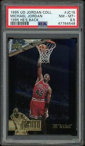1995 UD Jordan Collection #JC15 Michael Jordan He's Back Graded PSA 8.5 NM-MT+
