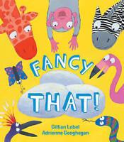 Fancy That!, Lobel, Gillian, Very Good Book