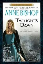 TWILIGHT'S DAWN: A Black Jewels Book Anne Bishop 2011 HCDJ FANTASY & INTRIGUE