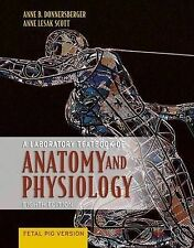 Lab Text of Anat and Phys: Fetal P, Lesak Scott, Anne E., Donnersberger, Anne B.