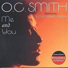 "O.C.SMITH~""Me and You~""LITTLE GREEN APPLES""~LIKE NEW~UN-SEALED CD!!!"
