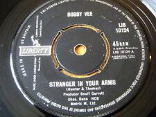"BOBBY VEE - STRANGER IN YOUR ARMS  7"" VINYL"