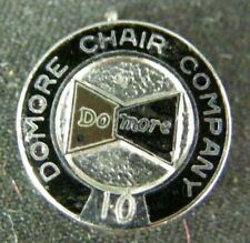 Vintage Domore Chair Company Elkhart Indiana 10 Year Employee Service Award Pin