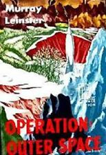 Murray Leinster~OPERATION:  OUTER SPACE~1ST/DJ