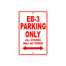 HONDA EB-3 Parking Only Towed Motorcycle Bike Chopper Aluminum Sign