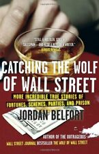 Catching the Wolf of Wall Street: More Incredible