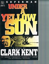 Superman: Under a Yellow Sun  Novel by Clark Kent by Moore & Barreto 1994 PF DC