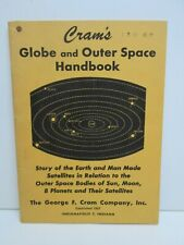 Cram's Globe and Outer Space Handbook 1958 Story of Earth & Man Made Satellites