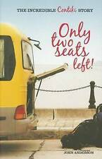 Only Two Seats Left!, John Anderson The Incredible Contiki Story new travel pb