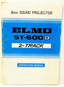 PLAQUETTE de présentation et d'emploi du projecteur ELMO ST 600 D / 2 T -16 mm