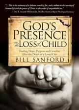 God's Presence in the Loss of a Child : Finding Hope!