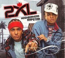 CD ONLY (ARTWORK/DIGIPAK MISSING) 2xl: Neighborhood Rapstar (Dig)