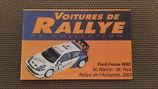 Certificat Voiture De Rallye De Collection « Ford Focus WRC 1-3 »TBE.