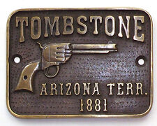 Tombstone Arizona Territorial Solid Brass Plaque