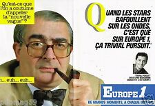 Publicité Advertising 1987 (2 pages) Radio Europe 1 avec Christophe Dechavanne