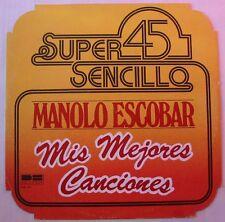 """MANOLO ESCOBAR (Maxi 45T 12"""")  MIS MEJORES CANCIONES"""