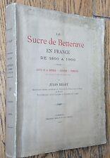 HELOT Le sucre de BETTERAVE en France de 1800 à 1900 Cambrai planches & dessins