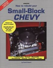 How to Rebuild Your Small Block Chevy Revised Edition David Vizard