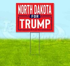 NORTH DAKOTA FOR TRUMP 18x24 Yard Sign WITH STAKE Corrugated Bandit 2020