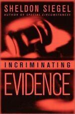 Incriminating Evidence - Sheldon Siegel (Hardcover) Crime Fiction