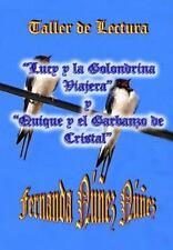 Taller de Lectura. Lucy y la Golondrina Viajera y Quique y el Garbanzo de...