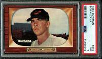 1955 Bowman BB Card #215 Bob Kuzava Baltimore Orioles PSA NM 7 !!!