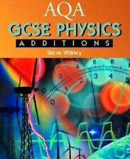 AQA GCSE Physics Additions (AQA GCSE Separate Sciences)-Steve Witney