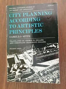 City Planning According to Artistic Principles Camillo Sitte