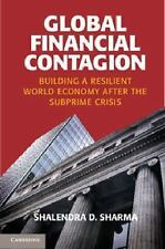 Global Financial Contagion : Building a Resilient World Economy after the...