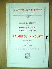 Shaftesbury Theatre 1936- Yvonne Arnaud,R Squire in LAUGHTER IN COURT by H Mills