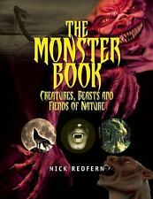 The Monster Book: Creatures, Beasts and Fiends of Nature (Paperback or Softback)