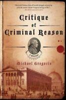 Critique of Criminal Reason: A Mystery (Hanno Stiffeniis Mysteries) by Gregorio