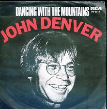7inch JOHN DENVER dancing with the mountains HOLLAND 1980 EX