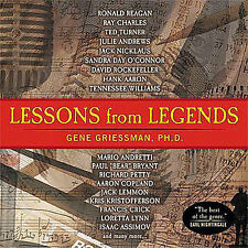 Lessons From Legends by Gene Griessman (CD, Oct-2004, Achievement Digest Press)