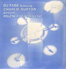 DJ FABE - Muzik Factory Live, Feat. Charlie Burton
