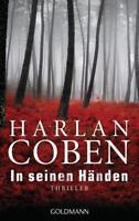 In seinen Händen von Harlan Coben (2012, Taschenbuch)