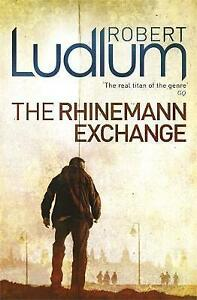 The Rhinemann Exchange by Robert Ludlum (Paperback, 2010)