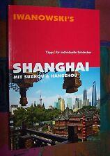 SHANGHAI mit Suzhou & Hangzhou - China - 150 Fotos # IWANOWSKI'S