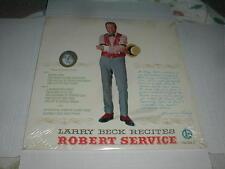 Larry Beck RECITES Robert Service VOL II LP SEALED 1967 Alaska Folk Poetry 1/100