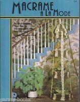 Macrame A La Mode Vintage Pattern Instruction Book NEW Hammock Mirror Baskets
