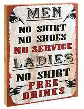 Men No Shirt No Service...Ladies No Shirt Free Drinks Block Sign by Ohio